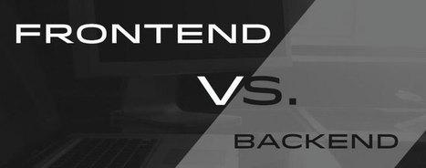 Frontend vs. Backend | Weekly MTA 1 | Scoop.it