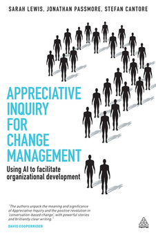 Appreciative Inquiry for Change Management | Art of Hosting | Scoop.it