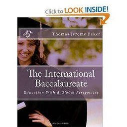 "Thomas Baker - Teacher of English as a Foreign Language: The International Baccalaureate: ""La Cultura de Excelencia"" 