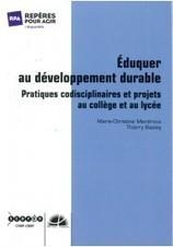 Éduquer au développement durable - Pratiques codisciplinaires et projets au collège et au lycée | Articles Educations & MOOC & e-Formations | Scoop.it