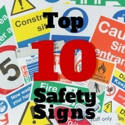 The Top 10 Safety Signs | Safety Signs | Scoop.it