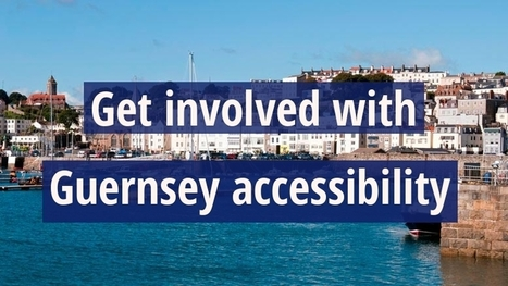 DisabledGo seeks views on access project for Guernsey | DisabledGo News and Blog | Accessible Tourism | Scoop.it