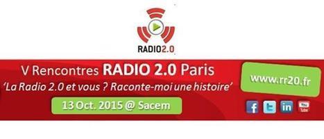 5ème édition des Rencontres Radio 2.0 Le 13 octobre 2015 à la SACEM (Paris - Neuilly sur Seine) INA Expert | Radio 2.0 (En & Fr) | Scoop.it