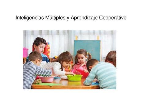 Inteligencias Múltiples y Aprendizaje Cooperativo - Orientacion Andujar | Educación y nuevas tecnologías | Scoop.it