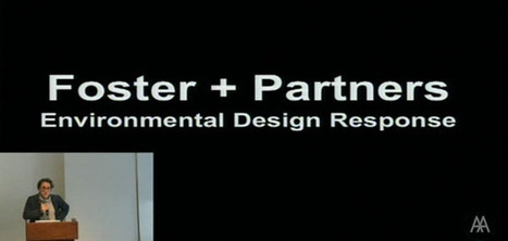 AA Public Lectures: Piers Heath, Foster + Partners – Environmental Design Response | Form Follows Performance | Parametric Architecture and Design | Scoop.it