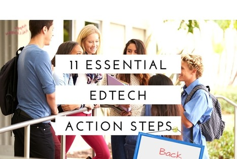 11 Essential EdTech Action Steps for Back to School | Edtech PK-12 | Scoop.it