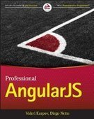 Professional AngularJS - PDF Free Download - Fox eBook | IT Books Free Share | Scoop.it
