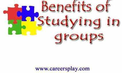 Benefits and advantage of studying in groups | CareersPlay.com | CareersPlay.com | Scoop.it