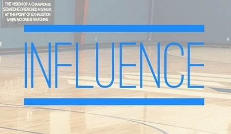 Influence: One of the greatest traits of leadership | Mike Lee Basketball | The C-Suite | Scoop.it
