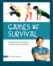 CanLit for LittleCanadians: Games of Survival: Traditional Inuit Games for Elementary Students | AboriginalLinks LiensAutochtones | Scoop.it
