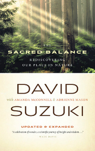 Sacred Balance: Rediscovering Our Place in Nature | Canadian literature | Scoop.it