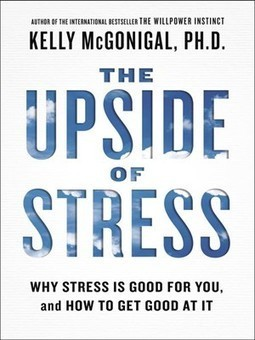 The Upside of Stress: Why Stress is Good for You #CAHR15 | Blogging4Jobs | Entrepreneurship, Innovation | Scoop.it