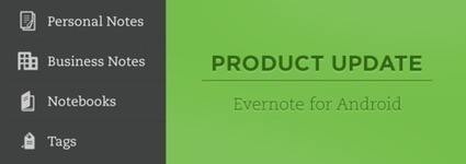 Evernote pour Android améliore l'édition de notes | Evernote, gestion de l'information numérique | Scoop.it