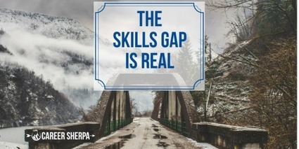 The Skills Gap Is Real - Career Sherpa | A Potpourri of Technology, Manufacturing and Personal Interests | Scoop.it