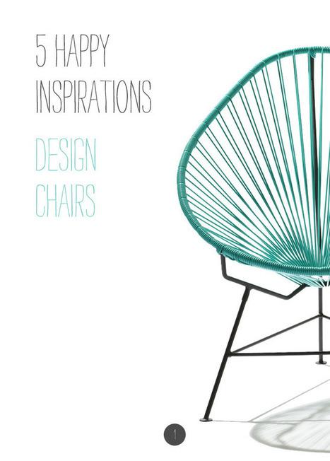 Happy Interior Blog: 5 Happy Inspirations: Design Chairs | designit | Scoop.it