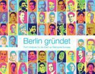 DE: McKinsey-Studie: Berlin kann führende Start up-Metropole Europas werden | mckinsey.de | FR: Startup à Berlin - vivre, travailler et créer son entreprise en Allemagne | Scoop.it