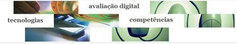 MPeL apoia a 1ª Conferência Internacional Avaliação & Tecnologias no Ensino Superior | Mestrado Pedagogia do eLearning | Scoop.it