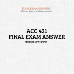 ACC 421 Final Exam Answer - AshFord | FinalExam | Scoop.it