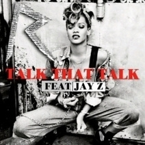 """Talk That Talk"" is Next Rihanna Single 