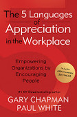 5 Keys to Effectively Communicating Appreciation in the Workplace