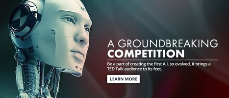 A groundbreaking competition: X Prize launches an artificially intelligent TED presentation contest | Amazing Science | Scoop.it