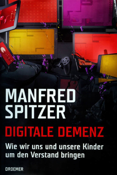 socialnet - Rezensionen - Manfred Spitzer: Digitale Demenz | Book Diary | Scoop.it