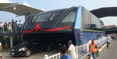 China's futuristic elevated bus allows traffic to pass under it | Urban Intelligence in Cities | Scoop.it