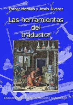 Las herramientas del traductor | Traduction & Interprétation | Scoop.it