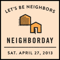 Celebrate Neighborday on April 27 | Neighboring on GOOD | Sizzlin' News | Scoop.it