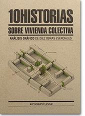 - 10 Historias sobre Vivienda Colectiva Análisis gráfico de 10 obras esenciales - a+t architecture publishers Tienda online | literatura | Scoop.it