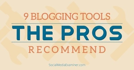 9 Blogging Tools Every Blogger Should Be Using | | Digital Marketing | Scoop.it