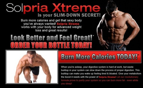 Interested in Solpria Xtreme? – Do Not Buy You Must Read This First! | A Perfect Supplement For Weight Loss | Scoop.it