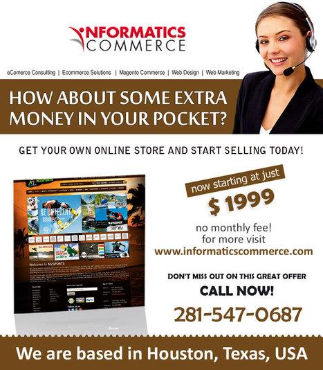 Custom Ecommerce Solutions in Houston | Informatics Commerce | Scoop.it