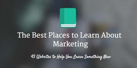 43 Best Websites to Learn Something New About Marketing | Buffer' | Tourism Storytelling, Social Media and Mobile | Scoop.it