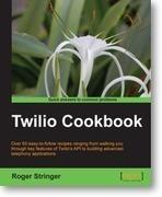 Twilio Cookbook | Packt Publishing | adsd | Scoop.it