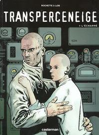 Le Transperceneige - Lob / Rochette | A propos de la bande dessinée | Scoop.it