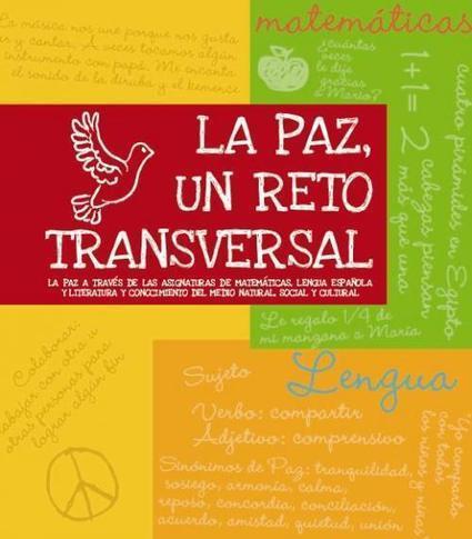 Materiales para trabajar transversalmente la Paz. Primaria ySecundaria | Asesoría TIC y aprendizaje competencial | Scoop.it