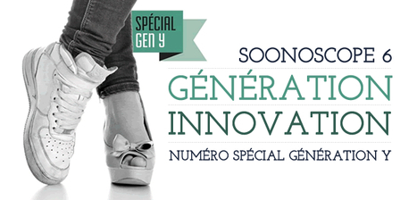 Soonoscope #6 : Génération Innovation   Weekly agenda of events for innovation - Paris - CR   Scoop.it