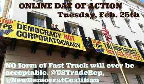 Online Day of Action: Tuesday, Feb. 25th! ← Flush the TPP! | DidYouCheckFirst | Scoop.it