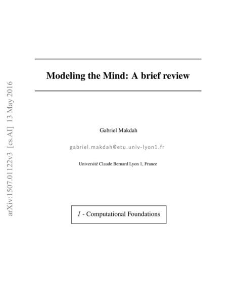 [1507.01122] Modeling the Mind: A brief review | Cognitive Science - Artificial Intelligence | Scoop.it