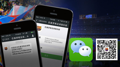 WeChat, a new way to connect with FC Barcelona #digisport | China Technology | Scoop.it