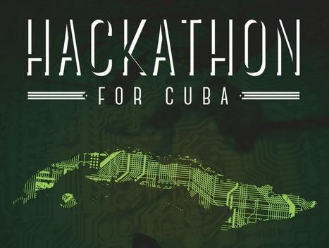 Hackathon for Cuba Brings Latino Entrepreneurs, Programmers Together to ... - Latin Post | Peer2Politics | Scoop.it