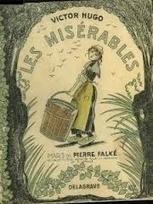 3ième épisode des Misérables de Victor Hugo, feuilleton radiophonique | Cycle : Les Misérables d'Hugo vu du Maroc | Scoop.it