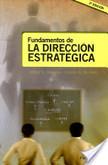 Fundamentos de la dirección estratégica | Dirección Estratégica | Scoop.it