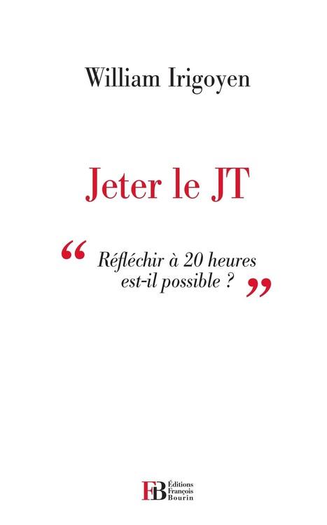Jeter Le JT   Information, communication et stratégie   Scoop.it