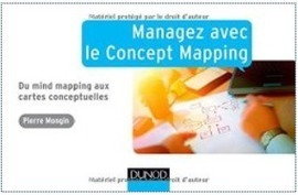 Livres : Managez avec le Concept Mapping, de Pierre Mongin ! | François MAGNAN  Formateur Consultant | Scoop.it