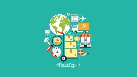 #FocusExport - 2016 :Bonnes pratiques pour étendre en Europe son business grâce à l'e-commerce - 11/10   InfoPME   Scoop.it