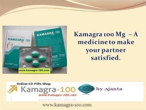 Buy Kamagra 100 Mg Online Ppt Presentation | Huge Discount on Kamagra 100 mg Tablet | Scoop.it
