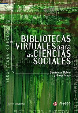Bibliotecas Virtuales para las Ciencias Sociales | Educación a Distancia y TIC | Scoop.it