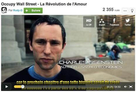 Charles Eisenstein- Author / Sacred Economics Occupy Wall Street - La Révolution de l'Amour | Alternatives Collectives | Scoop.it